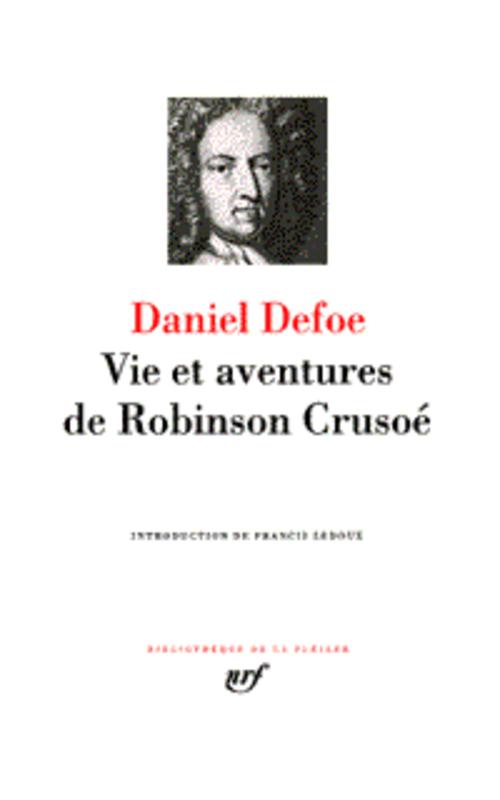 Romans T.1 ; Vie Et Aventures De Robinson Crusoe