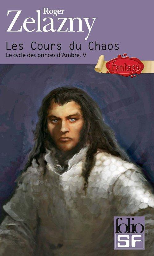 le cycle des princes d'Ambre t.5 ; les cours du chaos