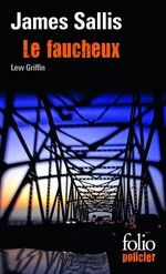 Vente Livre Numérique : Les enquêtes de Lew Griffin (Tome 1) - Le faucheux  - James Sallis