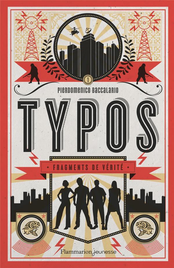Typos t.1 ; fragments de vérité