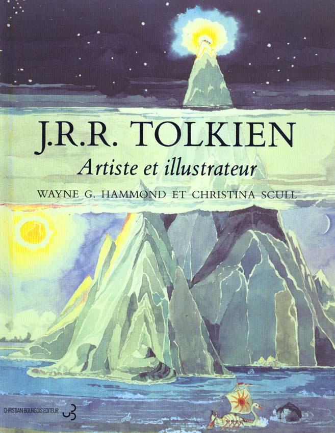 J.R.R. Tolkien ; artiste et illustrateur