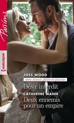 Vente Livre Numérique : Désir interdit - Deux ennemis pour un empire  - Catherine Mann - Joss Wood