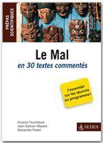 Le Mal en 30 textes commentés