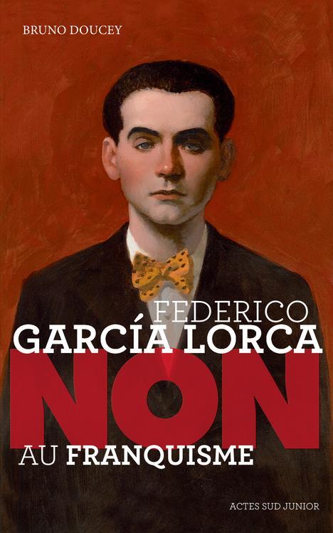Federico García Lorca ; non au franquisme