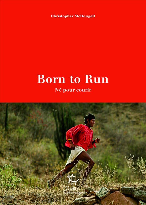 Born to run (né pour courir)