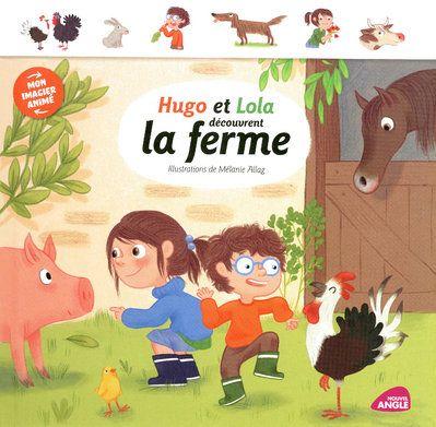 Hugo et Lola découvrent la ferme
