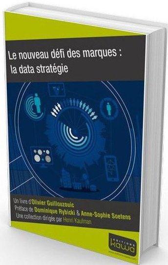 Le Nouveau Defi Des Marques ; La Data Strategie