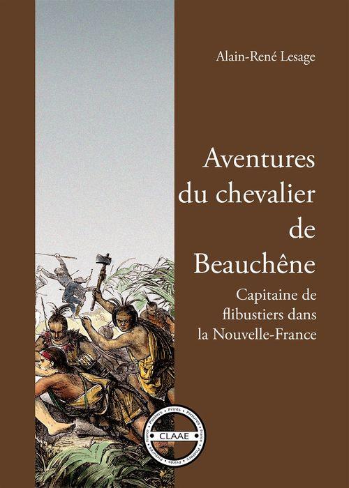 Aventures du chevalier de Beauchêne