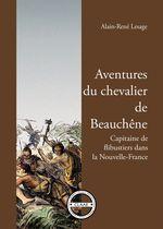 Aventures du chevalier de Beauchêne  - Alain-René Lesage