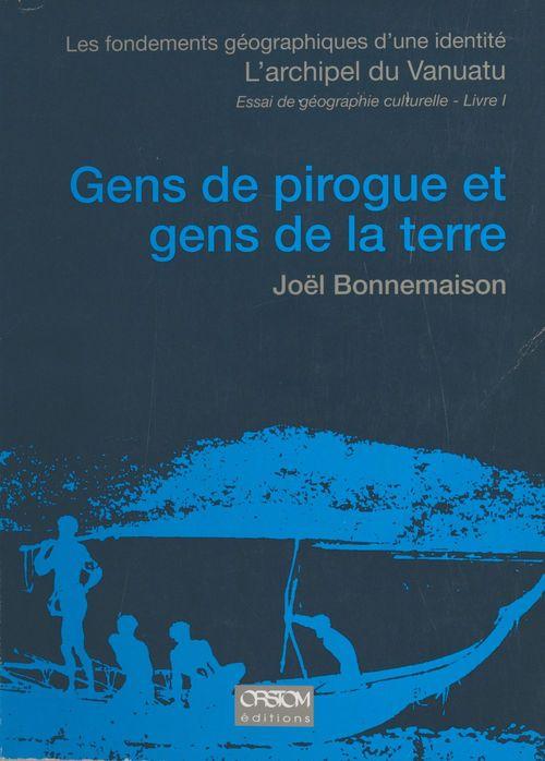 Gens de pirogue et gens de la terre, livre 1...