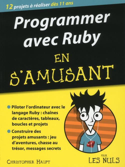 Programmer avec Ruby en s'amusant pour les nuls