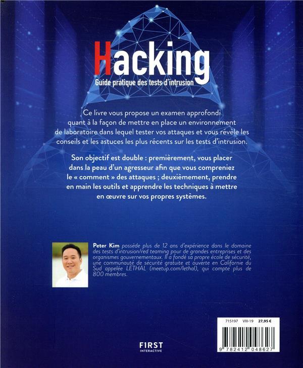 Hacking ; un guide partique des tests d'intrusion