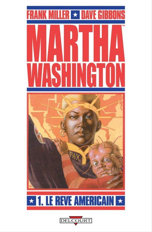 Martha Washington t.1 ; le rêve américain