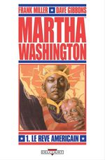 Vente EBooks : Martha Washington T01  - Frank Miller
