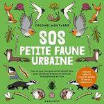 Vente Livre Numérique : Connaître et protéger la petite faune urbaine  - Colonel Moutarde