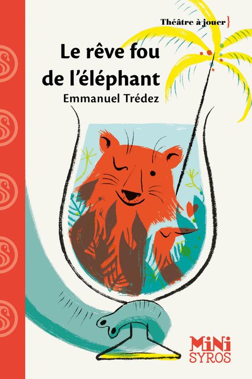Le rêve fou de l'éléphant
