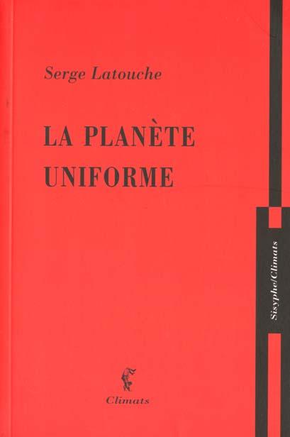 La planete uniforme