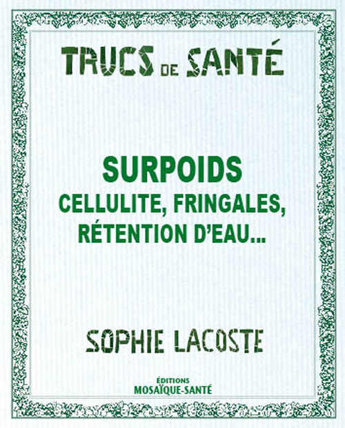 Surpoids, cellulite, rétention d'eau...