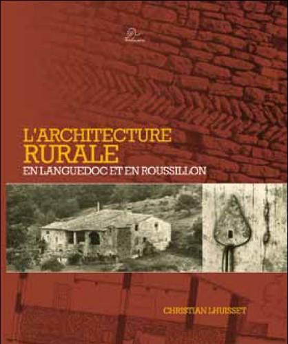 L'architecture rurale en Languedoc et en Roussillon
