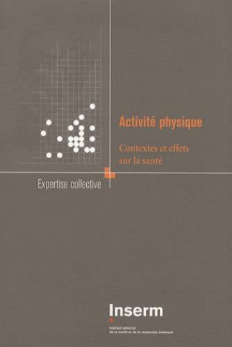 Activité physique ; contextes et effets sur la santé