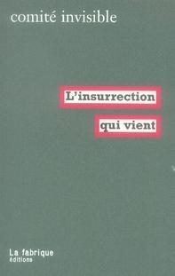 L'INSURRECTION QUI VIENT
