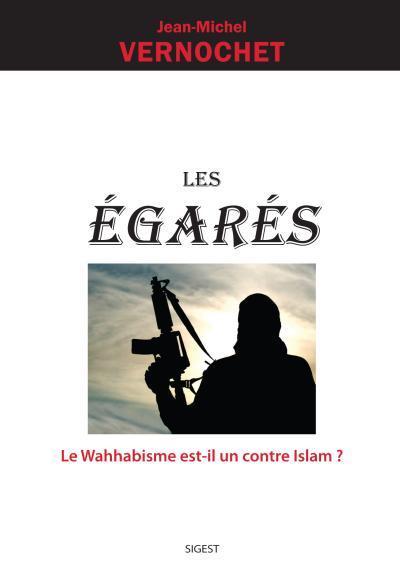 Les egares : le wahhabisme est-il un contre islam ?