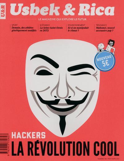 Usbek & rica t.6 ; hackers ; la revolution cool