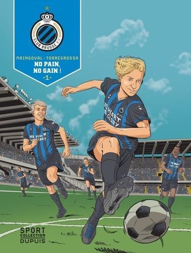 F.C. Brugge T.1 ; le chemin de la gloire