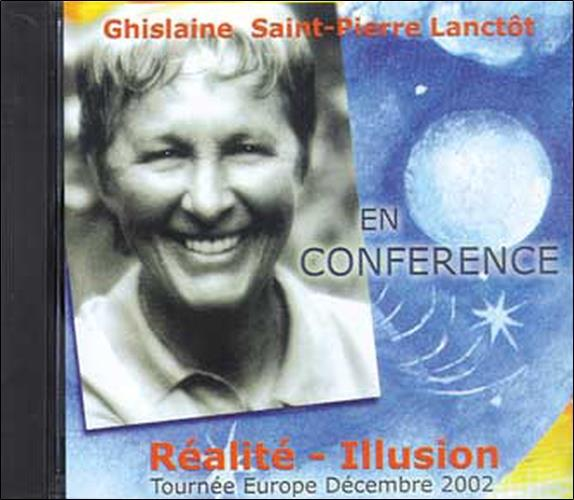 Realite - Illusion - Conference G. Lanctot