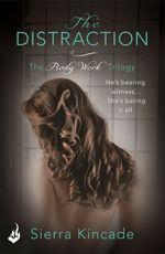 Vente EBooks : The Distraction: Body Work 2  - Sierra Kincade
