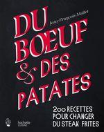 Du boeuf et des patates  - Jean-François Mallet
