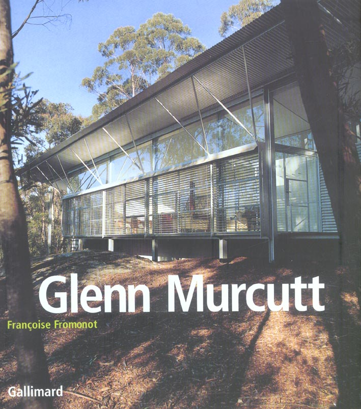 Glenn Murcutt ; projets et réalisations 1962-2002
