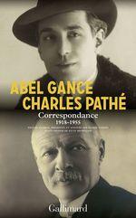 Vente Livre Numérique : Correspondance (1918-1955)  - Charles Pathé - Abel Gance