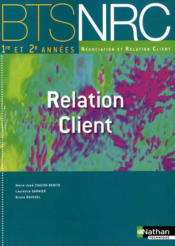 Relation  Client  Bts  Nrc  (Les Integrales)  Eleve  -  2010
