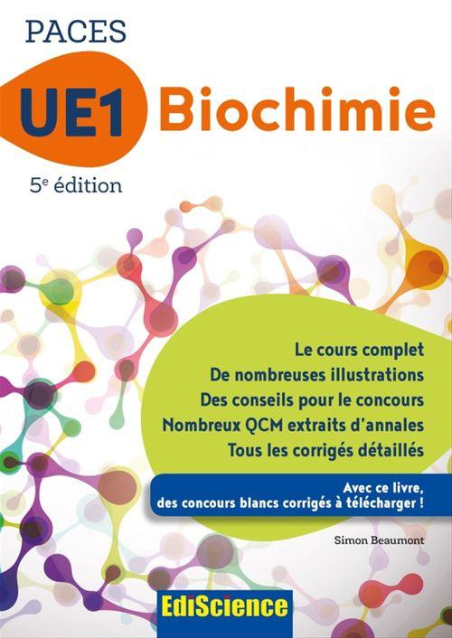 PACES UE1 ; biochimie (4e édition)