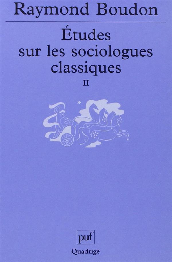 ETUDES SUR LES SOCIOLOGUES CLASSIQUES, II