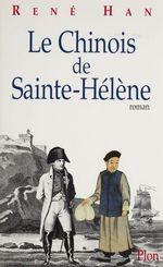 Le Chinois de Sainte-Hélène