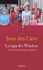 Vente Livre Numérique : La saga des Windsor (nouvelle édition)