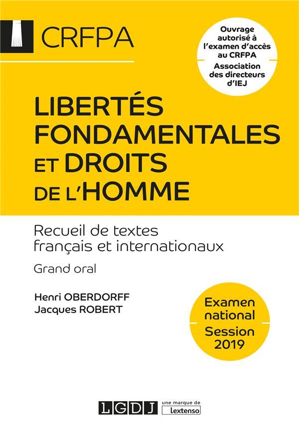 Libertés fondamentales et droits de l'homme ; recueil de textes français et internationaux (17e édition)