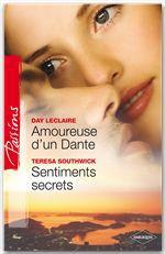 Amoureuse d'un Dante ; sentiments secrets