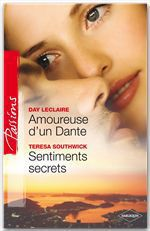 Vente EBooks : Amoureuse d'un Dante - Sentiments secrets  - Day Leclaire - Teresa Southwick
