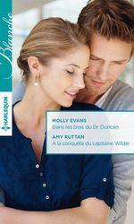 Vente EBooks : Dans les bras du Dr Duncan - A la conquête du capitaine Wilder  - Amy Ruttan - Molly Evans