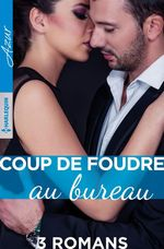 Vente EBooks : Coup de foudre au bureau  - Ally Blake - Nicola Marsh - Susanne James