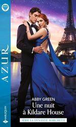 Vente EBooks : La dynastie des Marchetti t.1 : une nuit à Kildare House  - Abby Green