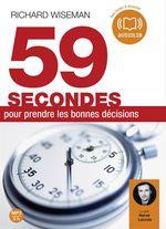 Vente AudioBook : 59 secondes pour prendre de bonnes décisions  - Richard Wiseman
