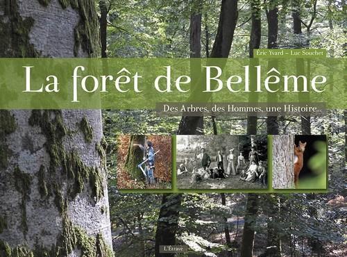 La forêt de Bellême ; des arbres, des hommes, une histoire