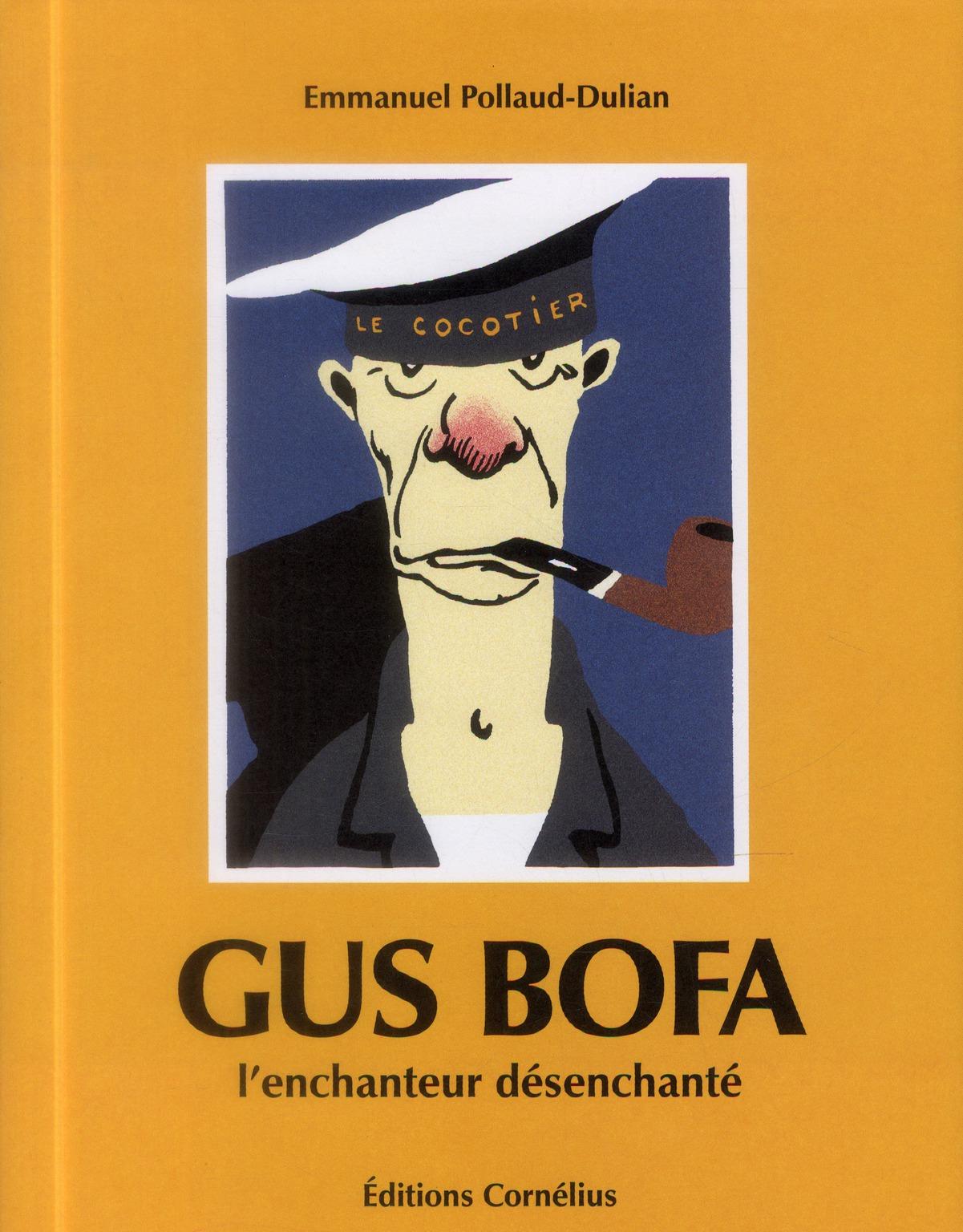 Gus Bofa ; l'enchanteur désenchanté