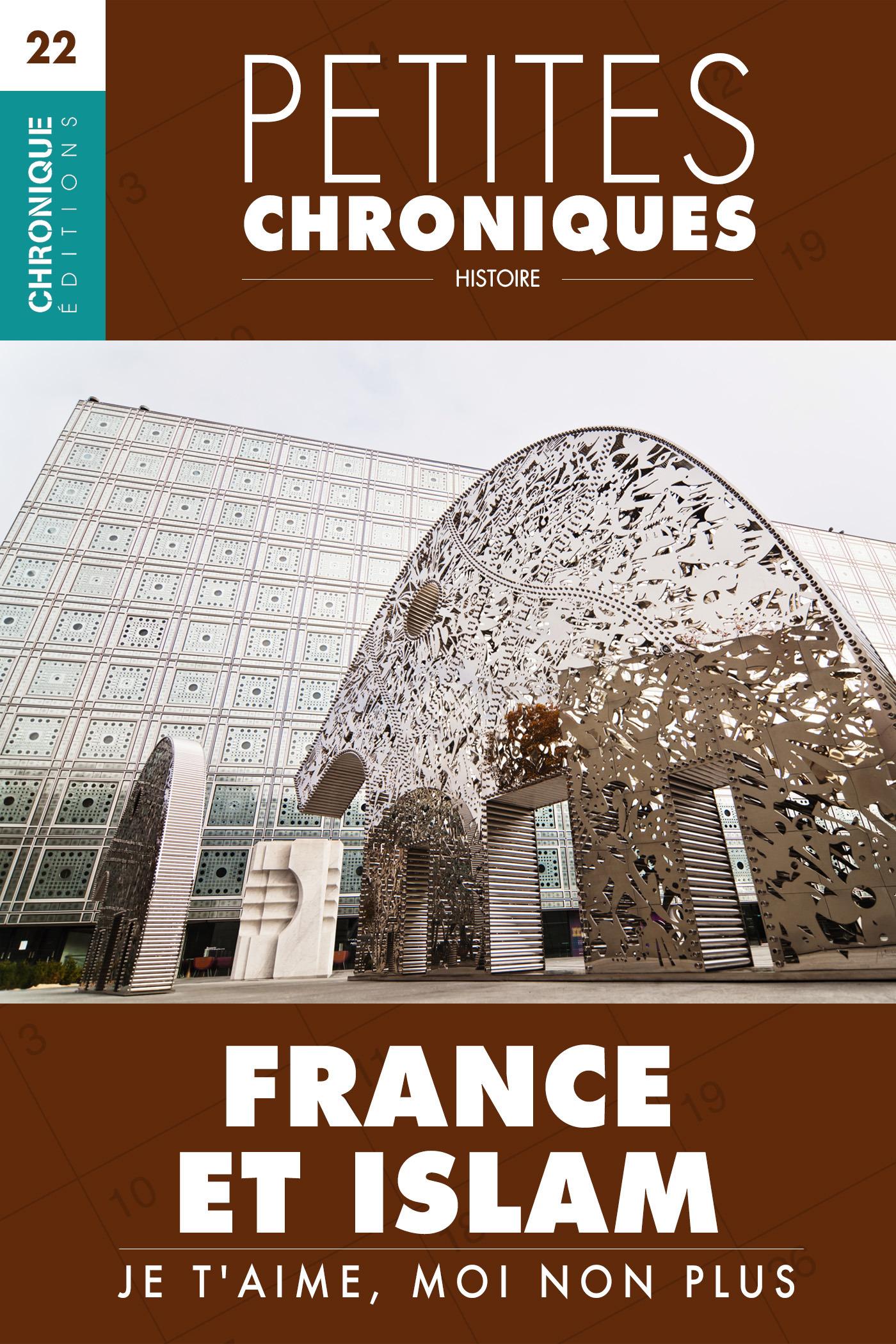 France et Islam - Je t'aime, moi non plus