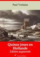 Quinze jours en Hollande - suivi d'annexes  - Paul Verlaine