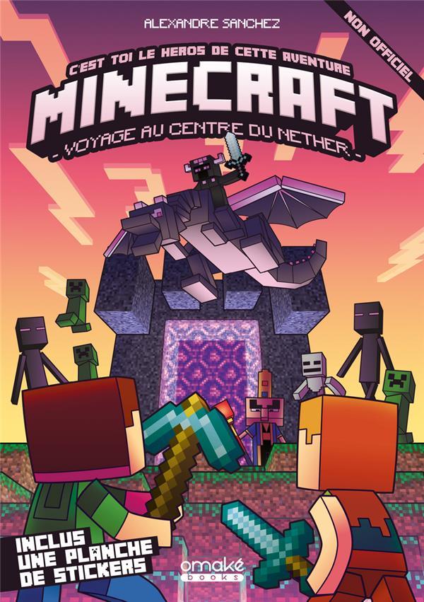 Minecraft ; voyage au centre du Nether : c'est toi le héros de cette aventure